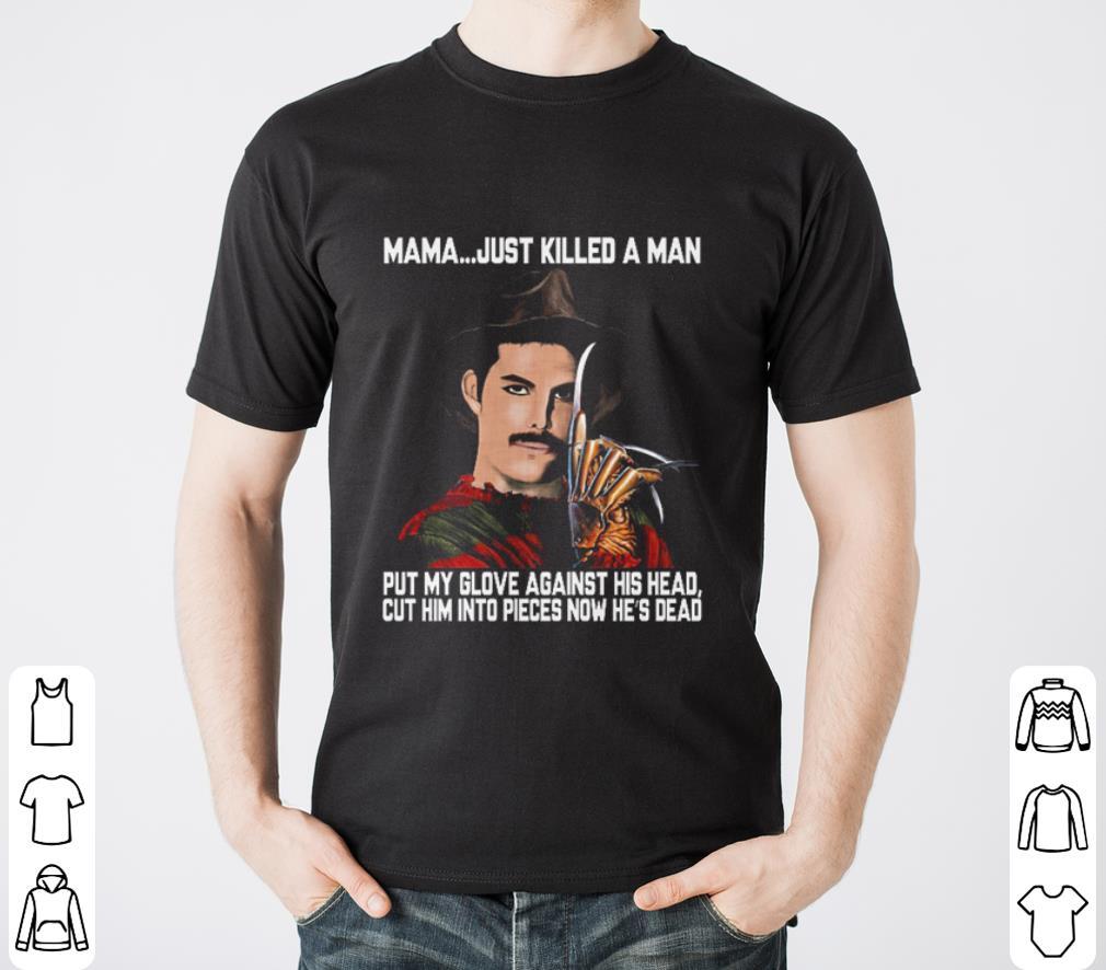 Freddie Mercury Krueger Mama Just Killed A Man Put My Glove Shirt 2 1.jpg