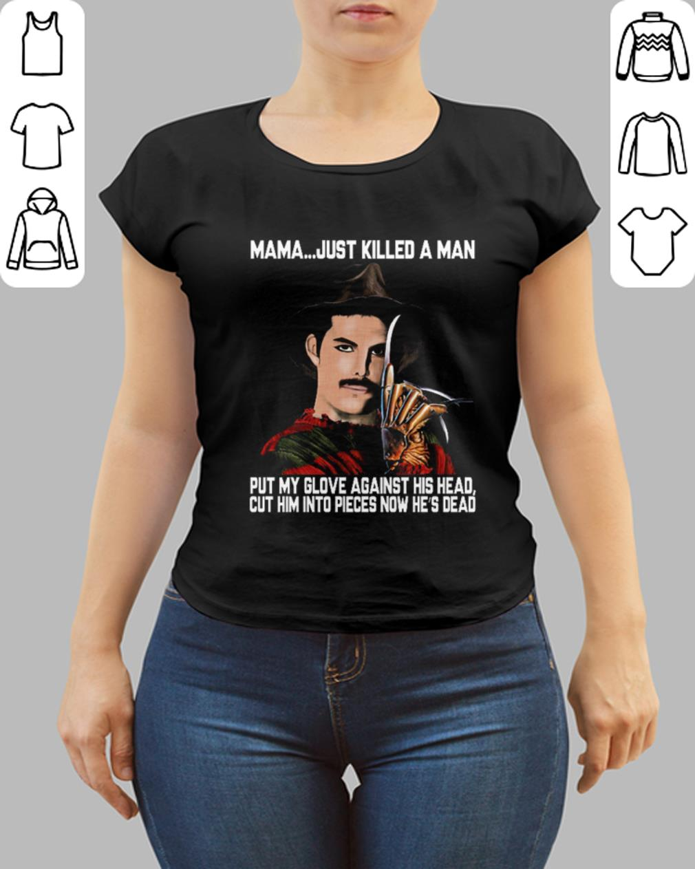 Freddie Mercury Krueger Mama Just Killed A Man Put My Glove Shirt 3 1.jpg