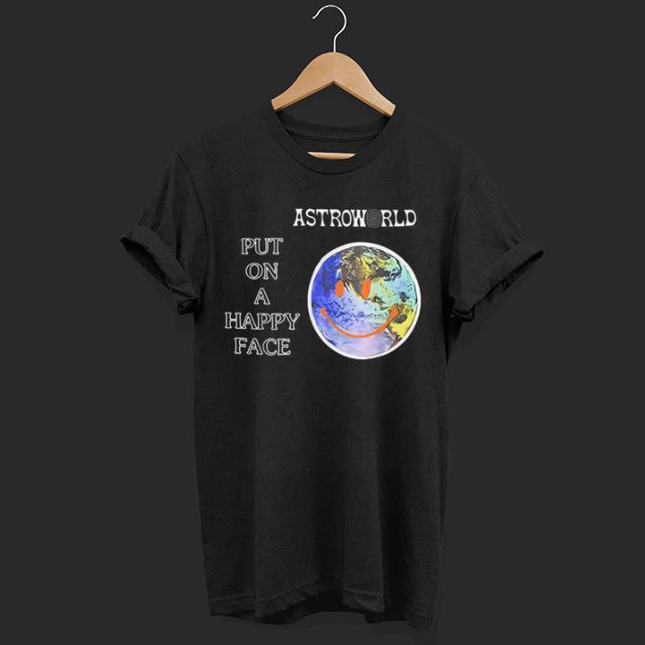 Put On A Happy Face Astroworld Shirt 1 1.jpg