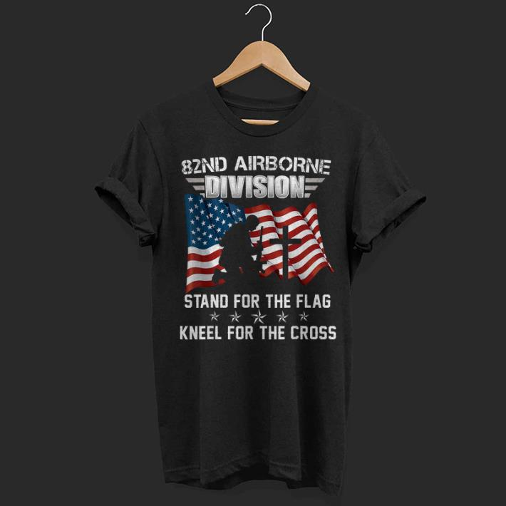 82nd Airborne Division Stand For The Flag Kneel Shirt 1 1.jpg