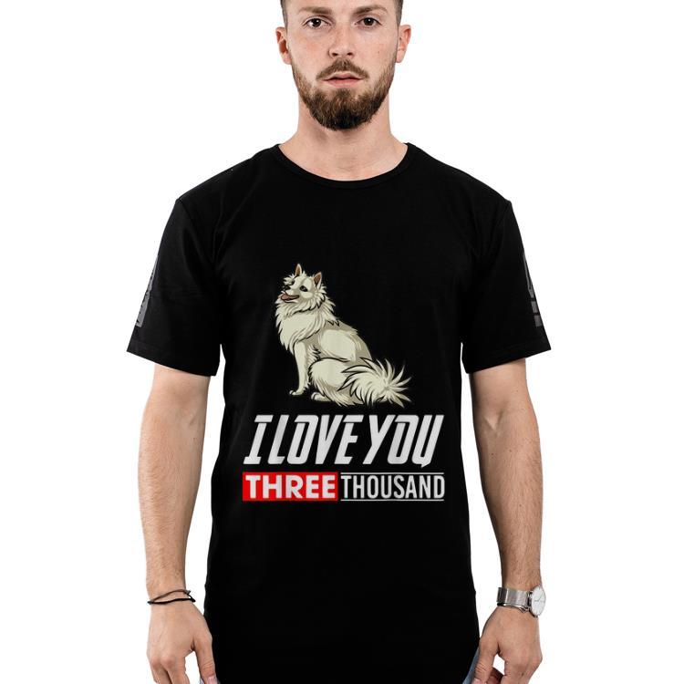 American Eskimo Dog I Love You 3000 Shirt 2 1 1.jpg