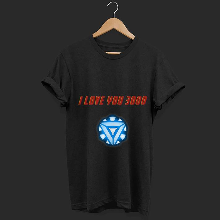 Arc Reactor Iron Man I Love You 3000 Marvel Father Day Shirt 1 1.jpg
