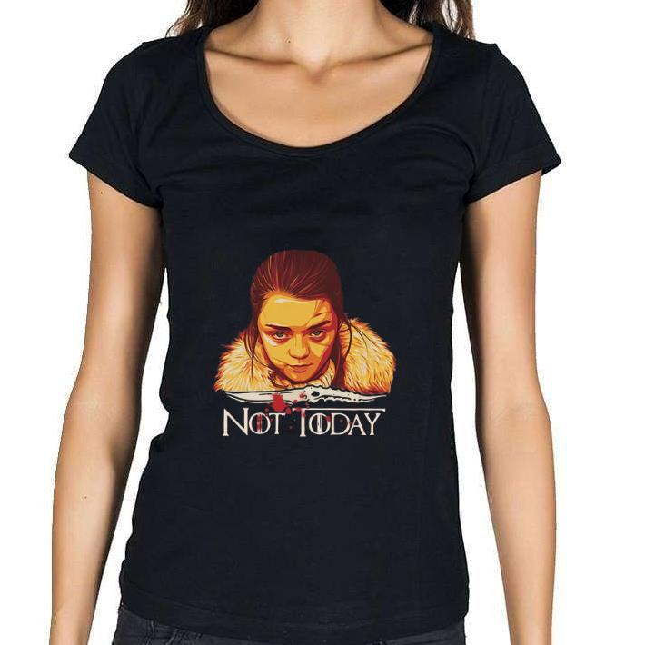 Awesome Arya Stark Catspaw Blade Game Of Thrones Not Today Shirt 1 1.jpg