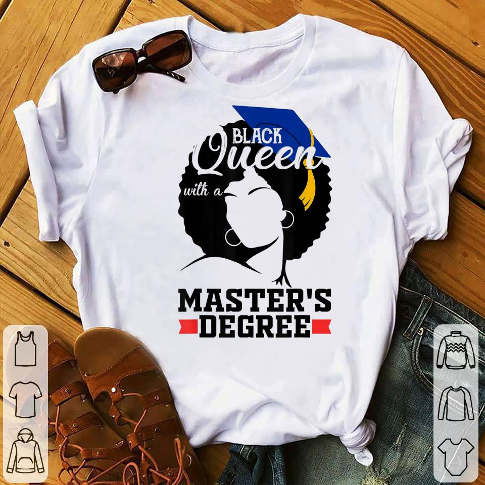 Awesome Black Queen With A Masters Degree Best Graduation Shirt 1 1.jpg