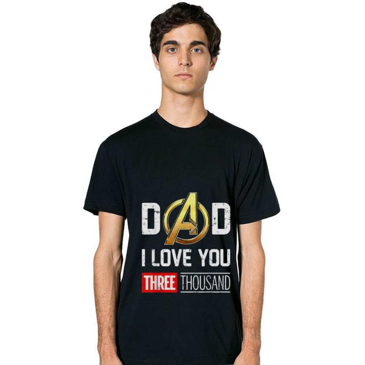 Awesome Dad I Love You Three Thousand Avenger Gold Logo Shirt 2 1.jpg