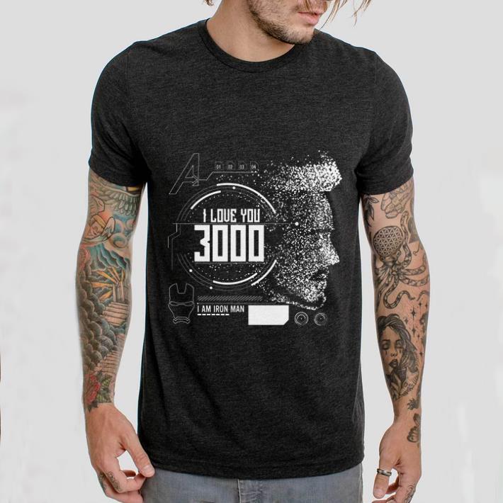 10156b4cd Awesome I love you 3000 I am Iron man Marvel shirt, hoodie, sweater ...