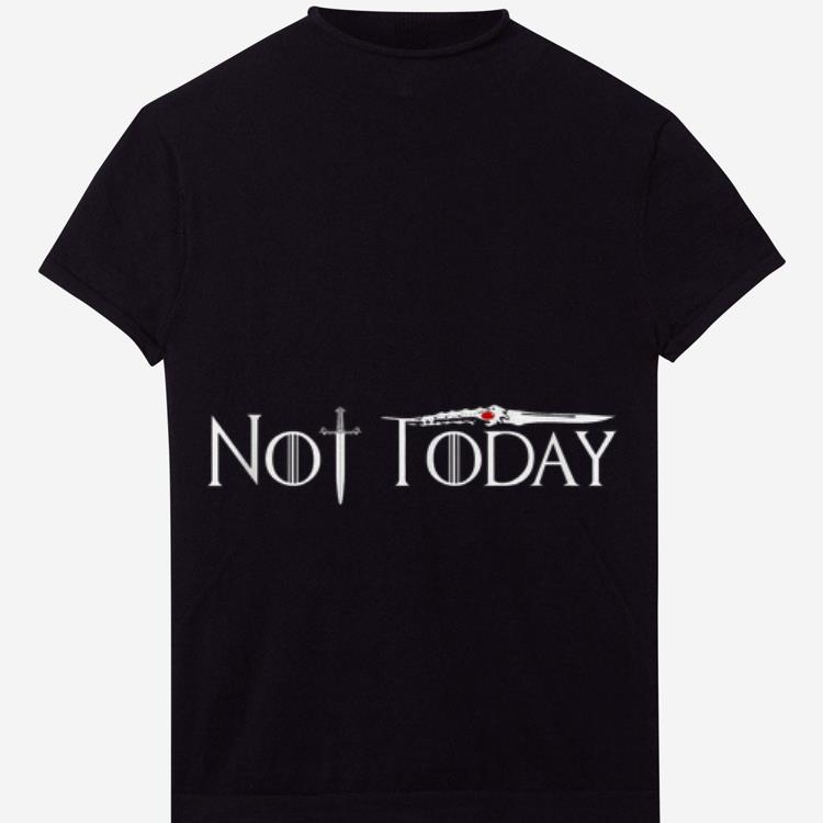 Awesome Not Today Littlefinger S Dagger And The Ancestral Sword Of House Stark Game Of Thrones Shirt 1 1.jpg