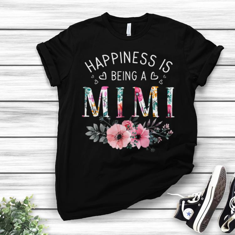 Best Price Happiness Is Being a Mimi Mother's day Flower shirt