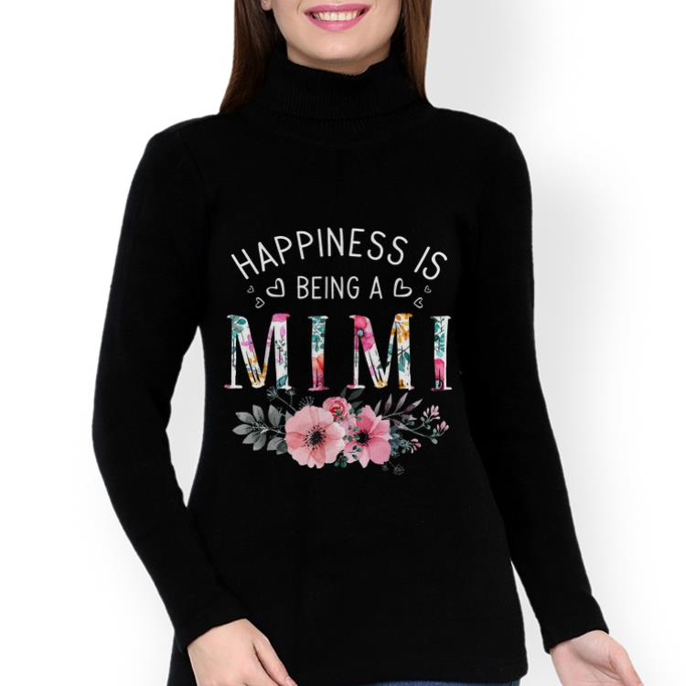 Best Price Happiness Is Being A Mimi Mother S Day Flower Shirt 3 1.jpg