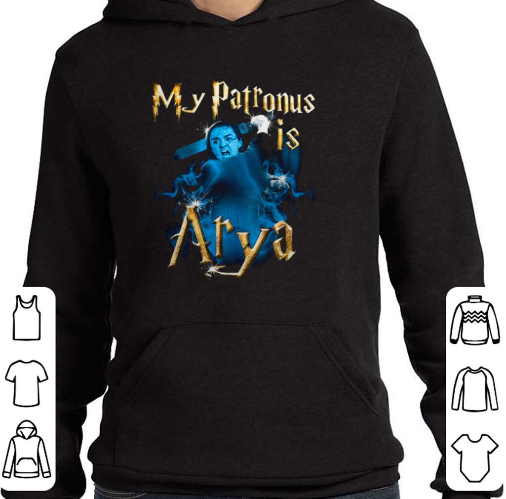 Funny My patronis is Arya Stark GOT Game of Thrones shirt