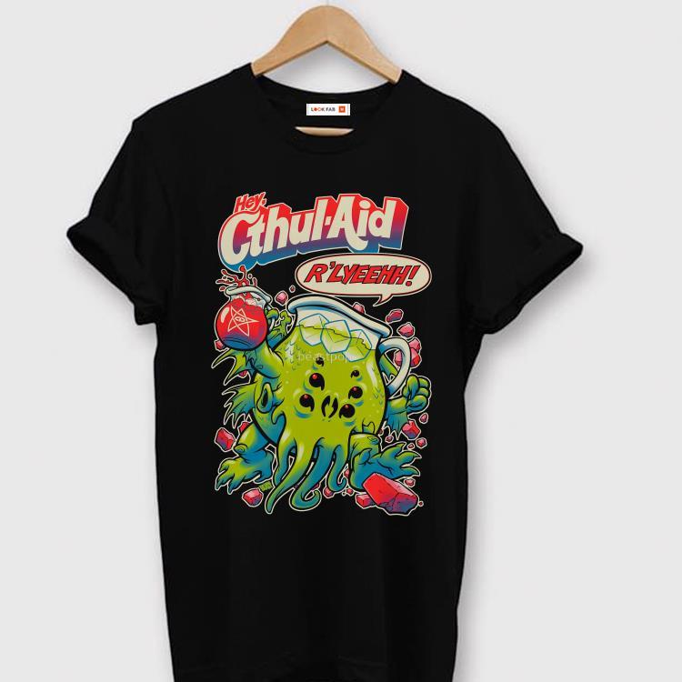 Hey Cthul Aid R Lyeehh Shirt 1 1.jpg