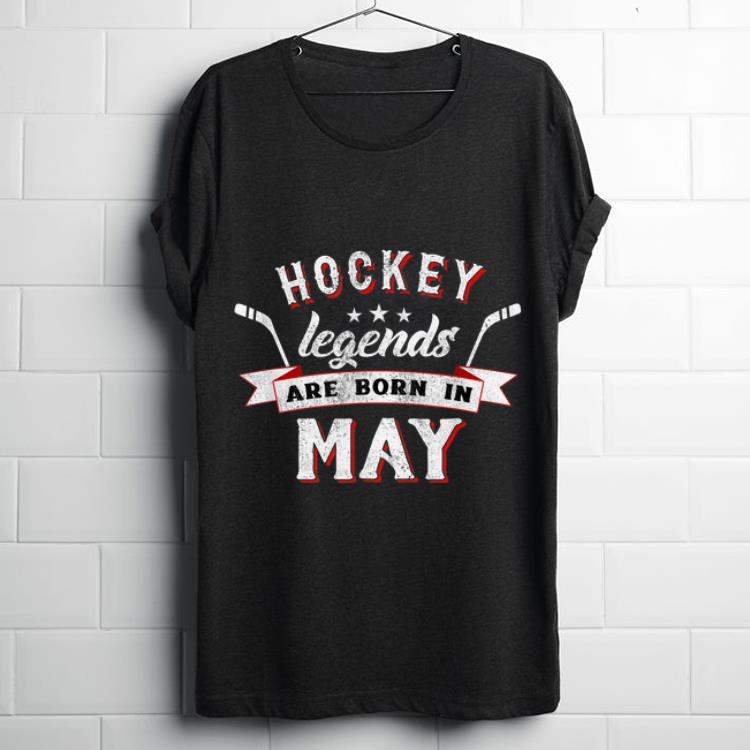 Hockey Legends Are Born In May Shirt 1 1.jpg