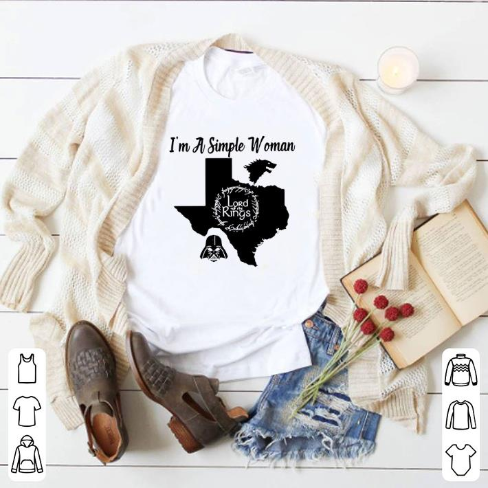 Hot I'm a simple woman Texas Game of Thrones Lord of the Rings Darth Vader shirt
