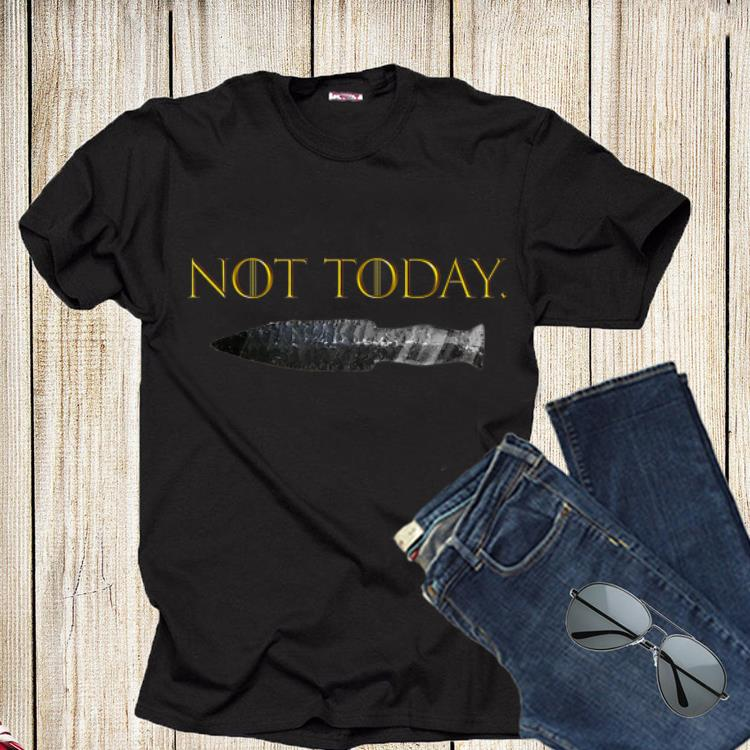 Not Today Game Of Throne Shirt 1 1.jpg