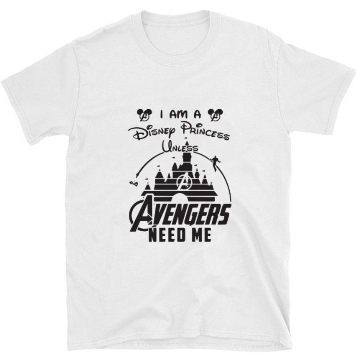 Official I Am A Disney Princess Unless Avengers Need Me Head Mickey Mouse Shirt 1 1.jpg