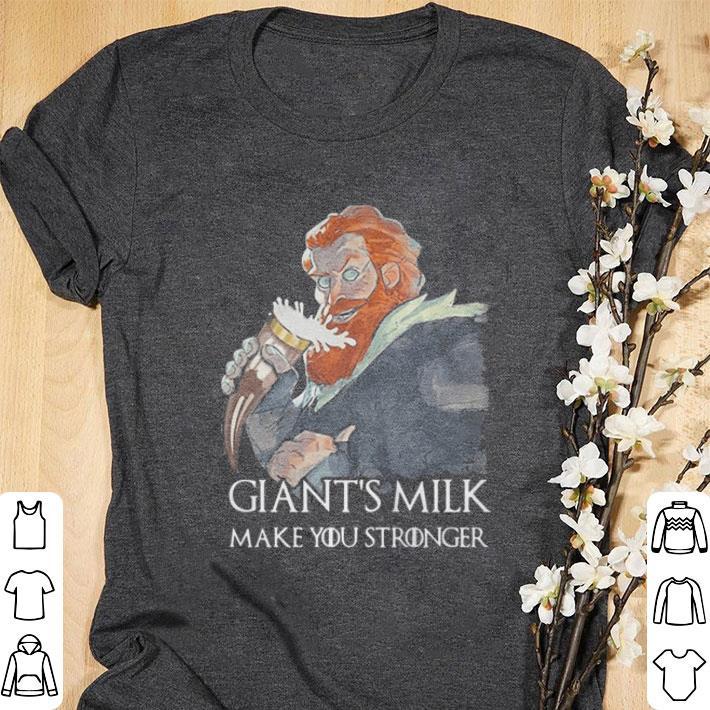 Official Tormund Giantsbane Giant S Milk Make You Stronger Game Of Thrones Shirt 1 1.jpg
