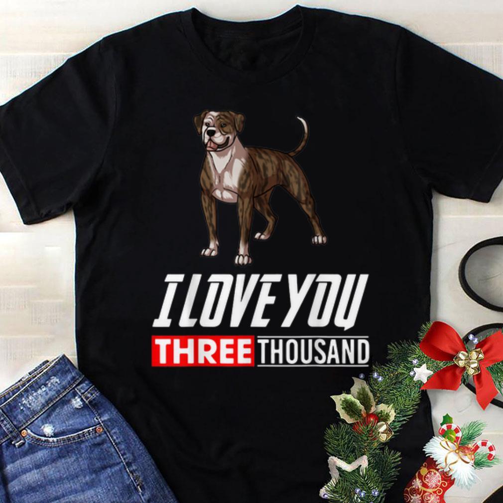 Original American Bulldog Dog I Love You 3000 shirt