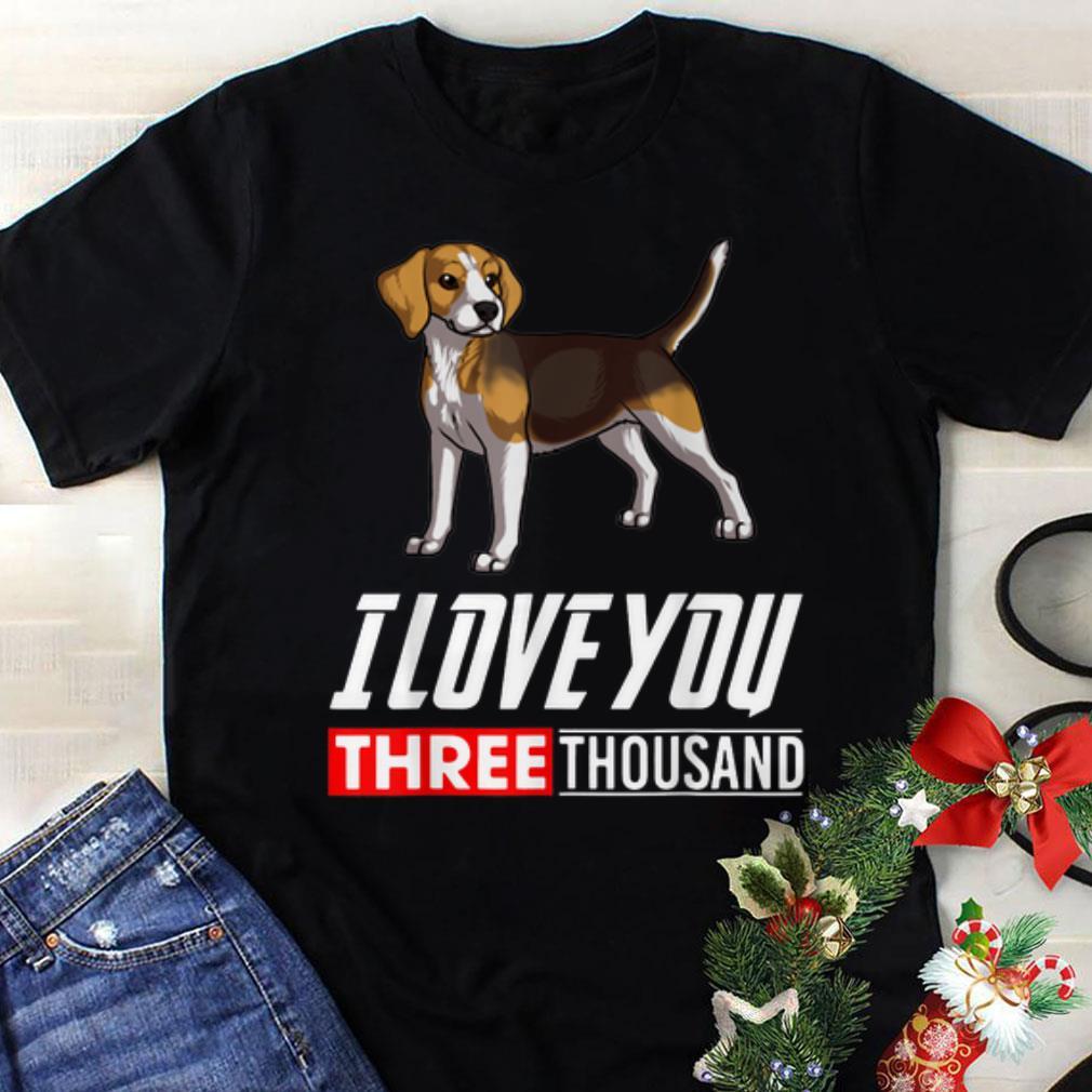 Original Beagle Dog I Love You 3000 Shirt 1 1.jpg