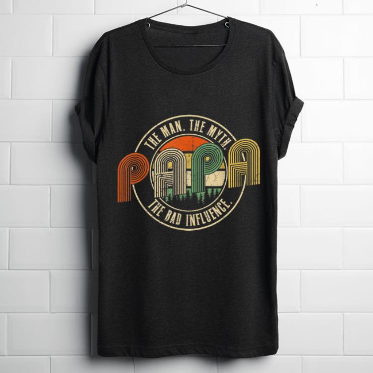 Papa The Man The Myth The Bad Influence Vintage Shirt 1 1.jpg