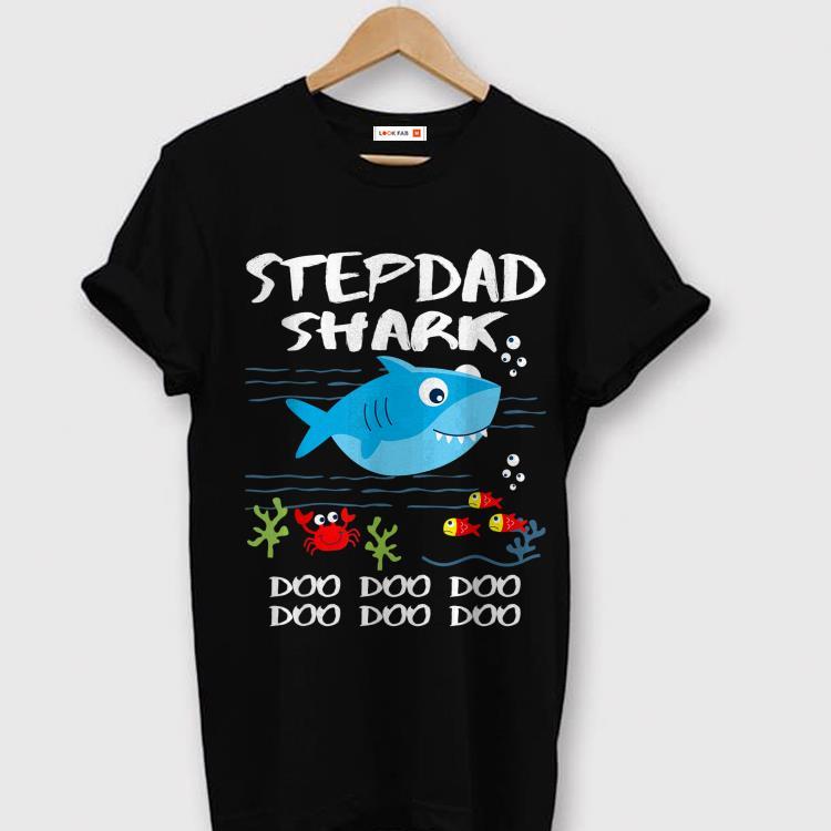 Stepdad Shark Fathers Day Idea For Father Husband shirt