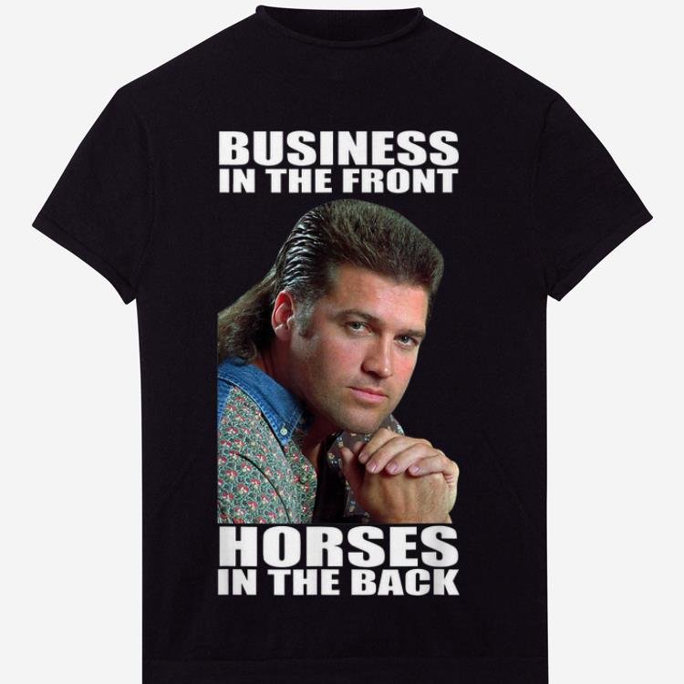 Top Billy Ray Business In The Front Horses In The Back Shirt 1 2 1.jpg