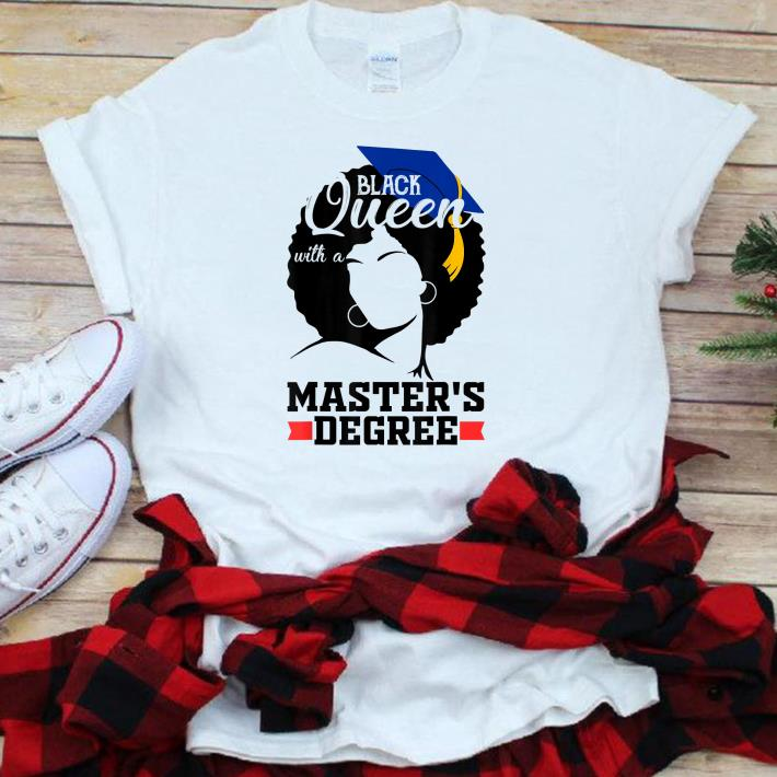 Top Black Queen With A Masters Degree Best Graduation Shirt 1 1.jpg