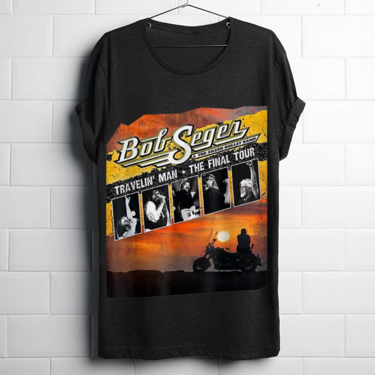 Top Bob Seger Travekin Man The Final Tour Shirt 1 1.jpg