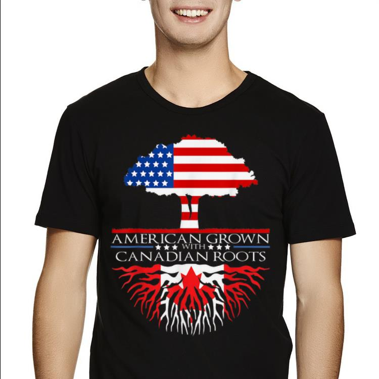 American Grown With Canadian Roots Us Canada Flag Tree Shirt 2 1.jpg
