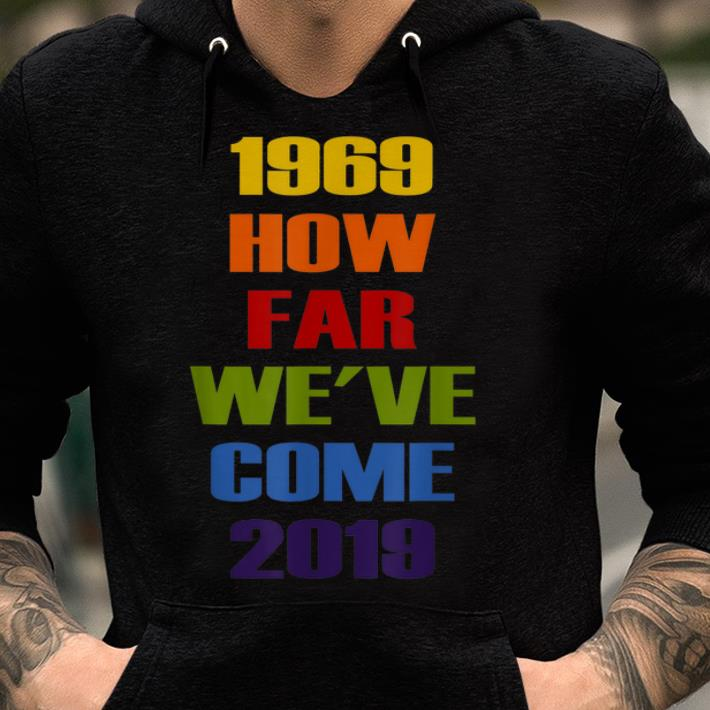 Awesome 50th Lgbt Pride Nyc Celebration How Far We Ve Come Shirt 2 1.jpg