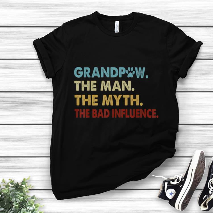 Awesome Grandpaw The Man The Myth The Bad Influence Shirt 1 2 1.jpg