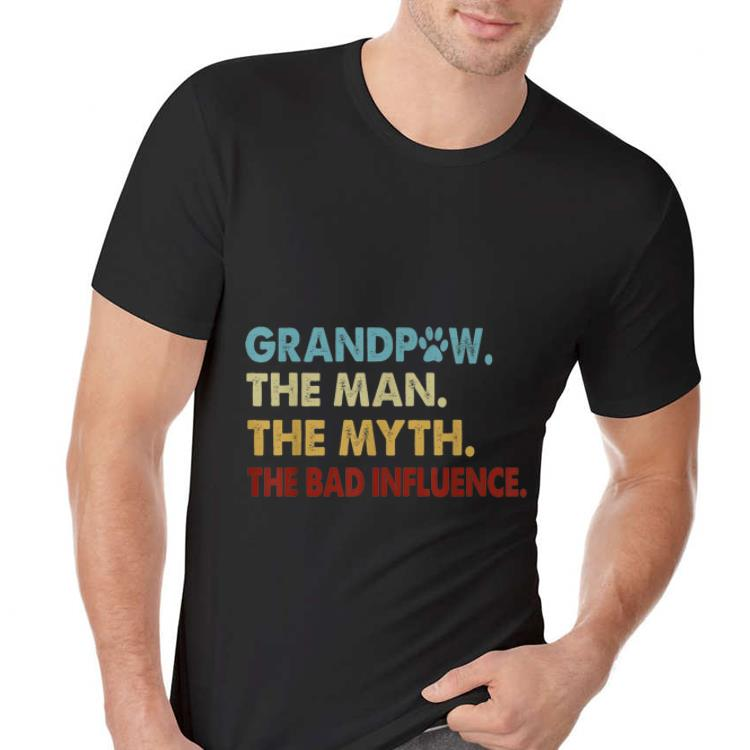 Awesome Grandpaw The Man The Myth The Bad Influence Shirt 2 2 1.jpg