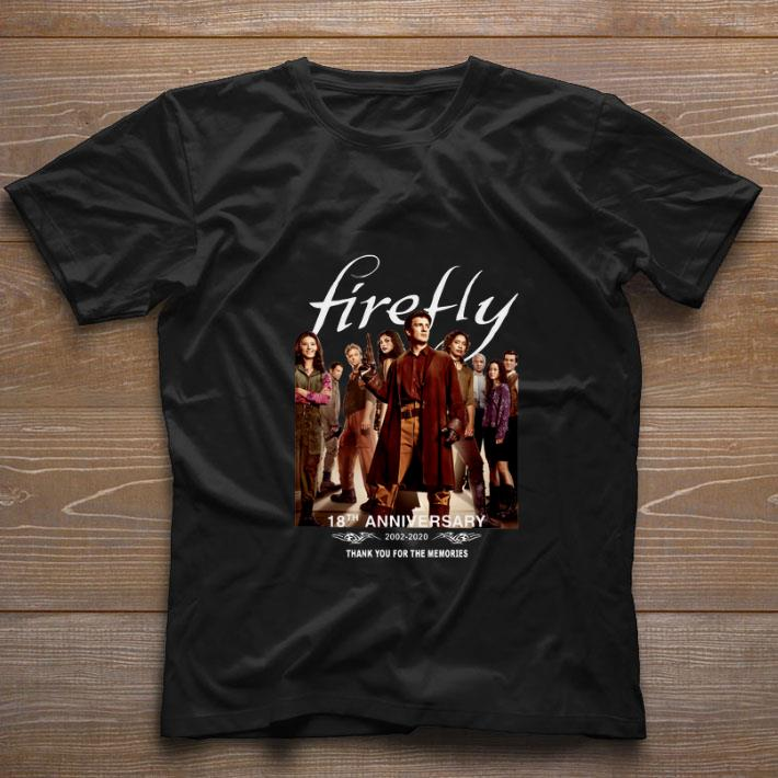 Hot Firefly 18th Anniversary 2002 2020 Thank You For The Memories Shirt 1 1.jpg