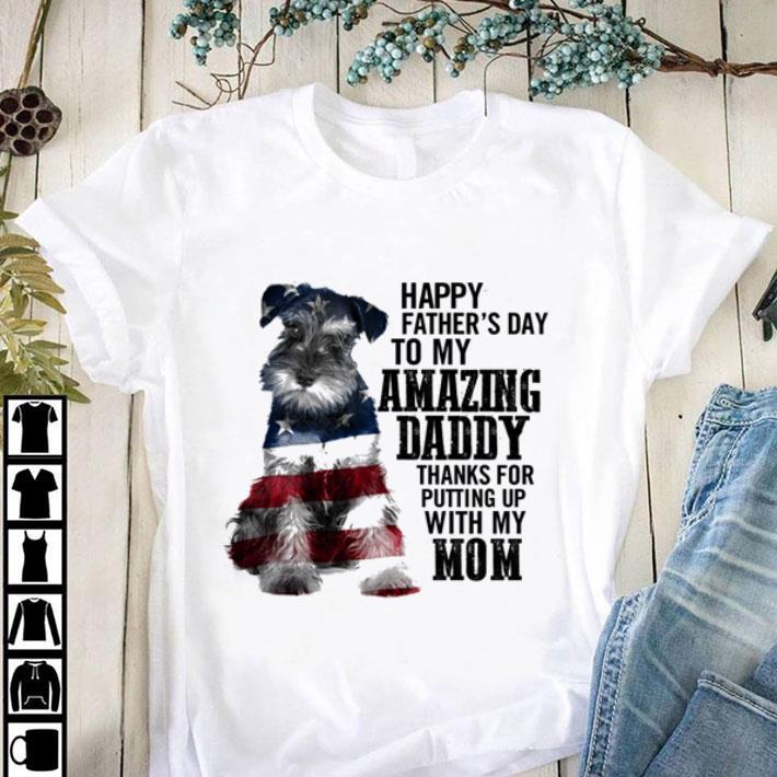 Hot Schnauzer Happy Father S Day To My Amazing Daddy American Flag Shirt 1 1.jpg