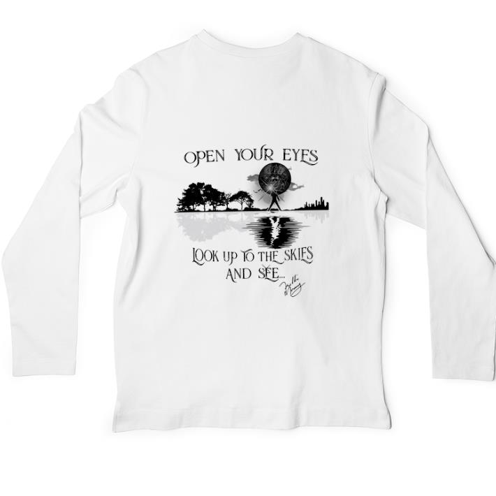 Official Freddie Mercury Open your eyes look up to the skies and see shirt