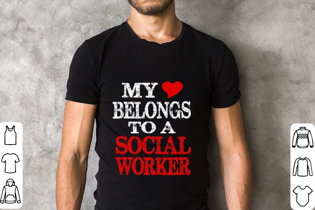 Official My Belongs To A Social Worker Shirt 2 1.jpg