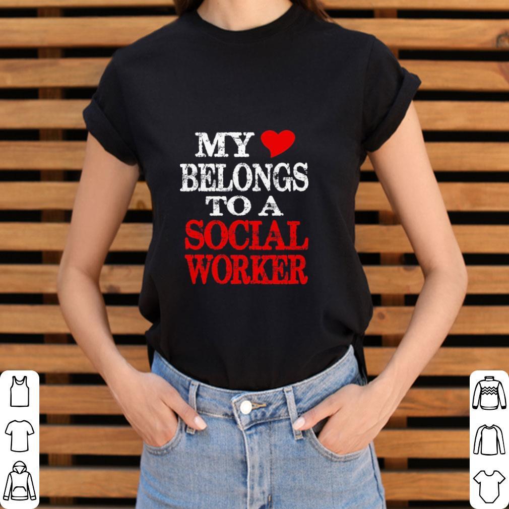 Official My Belongs To A Social Worker Shirt 3 1.jpg