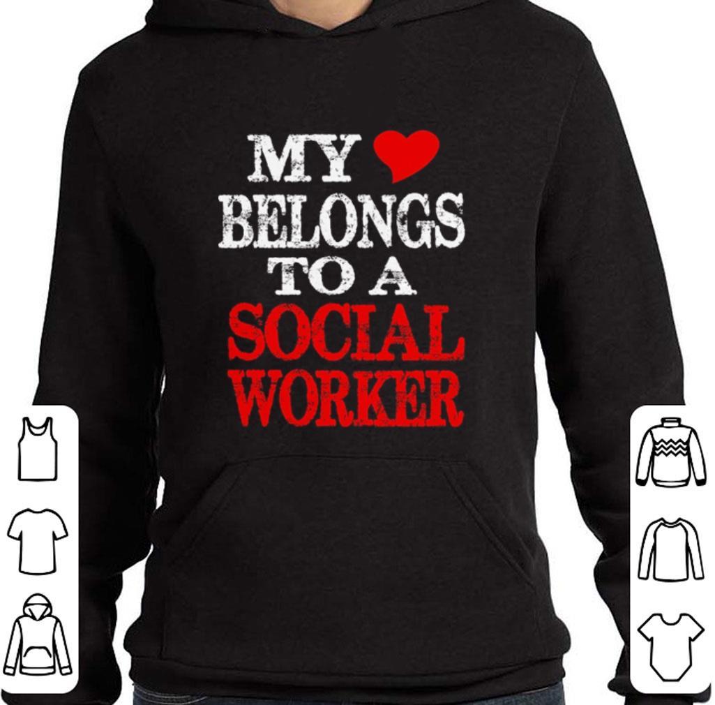 Official My belongs to a social worker shirt