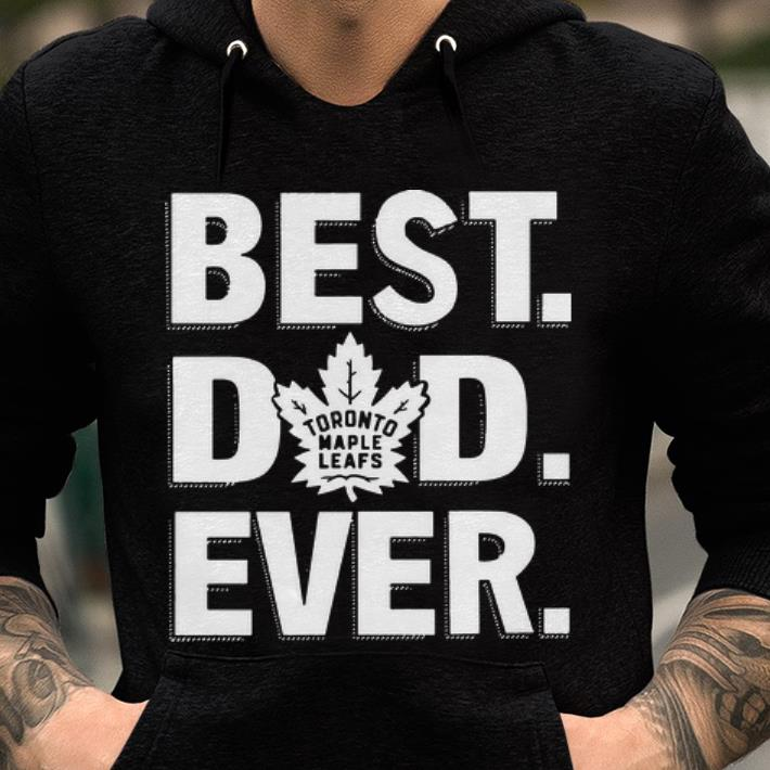 Official Toronto Maple Leafs Best Dad Ever Shirt 2 1.jpg