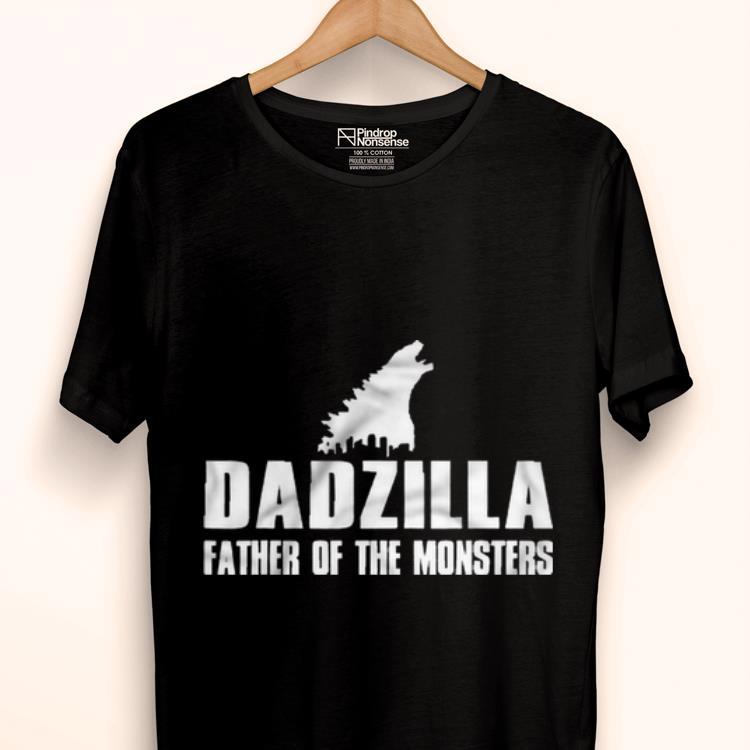Premium Dadzilla Father Of The Monsters Shirt 1 1.jpg
