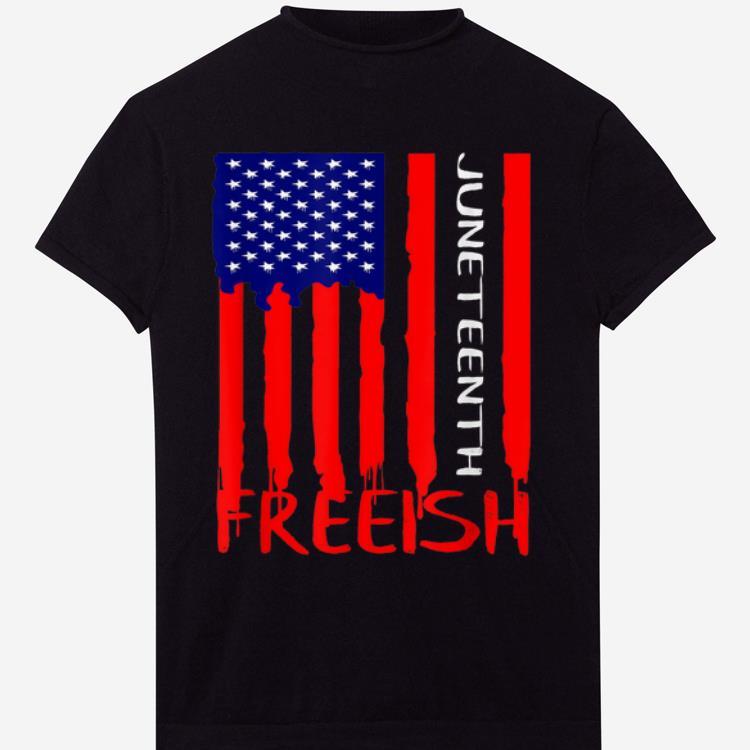 Pretty Juneteenth Freeish American Flag Shirt 1 1.jpg