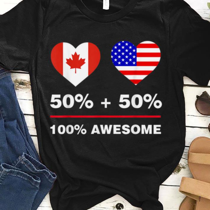 Top50 Percent Canadian 50 Percent American-america Canada Flag shirt