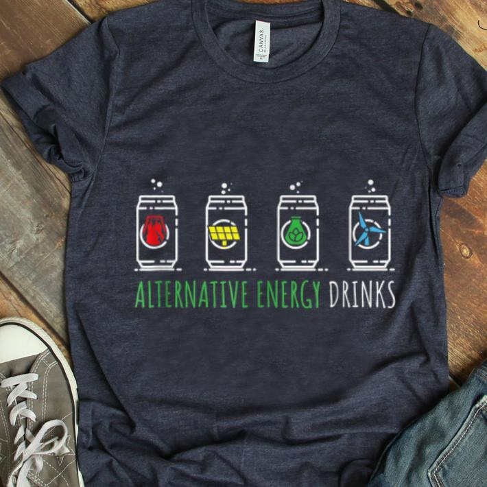 Awesome Alternative Energy Drinks Cute Save The Earth Shirt 1 1.jpg