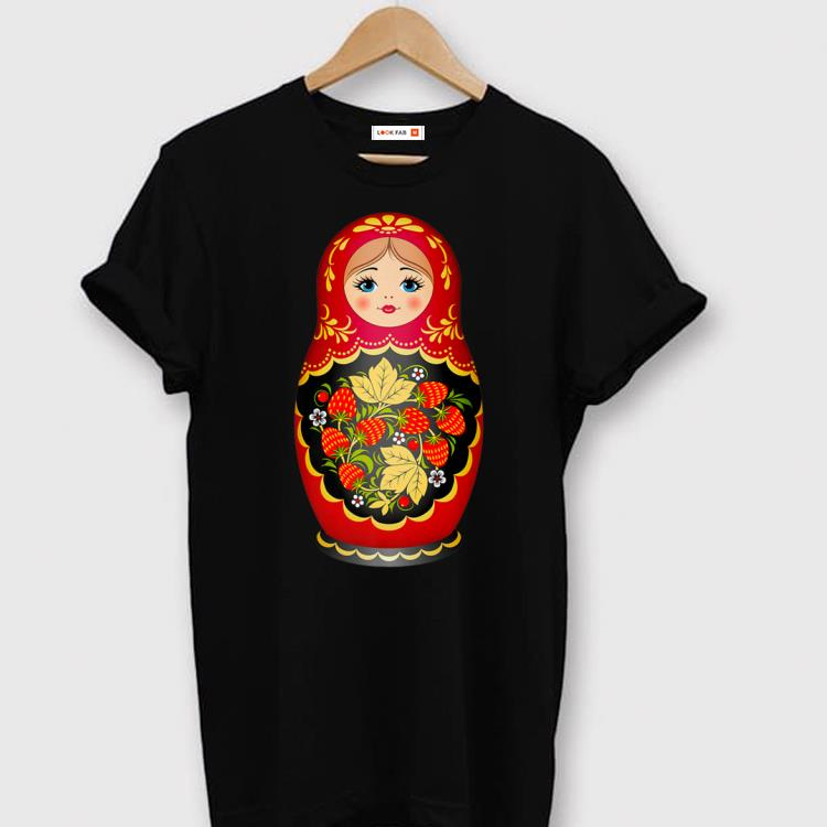 Awesome Beautiful Matryoshka Russian Strawberry Nesting Doll Shirt 1 1.jpg