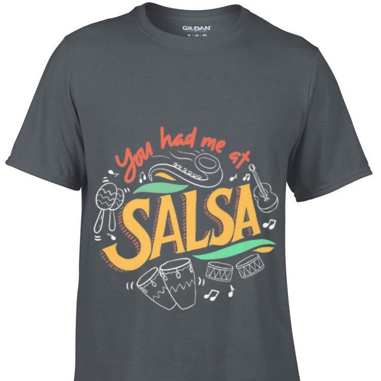 Awesome You Had Me At Salsa Dance Shirt 1 1.jpg