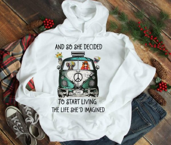 Hot And So She Decided To Start Living The Life She Imagined Peace Hippie Bus Girl And Elephant Shirt 1 1.jpg