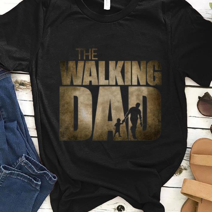 Hot The Walking Dad Father And Son Shirt 1 1.jpg