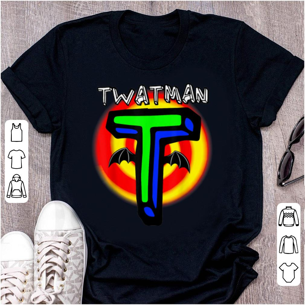 Hot Twatman For The Super Twat In Your Life Shirt 1 1.jpg