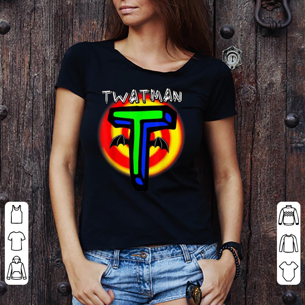 Hot Twatman For The Super Twat In Your Life Shirt 3 1.jpg