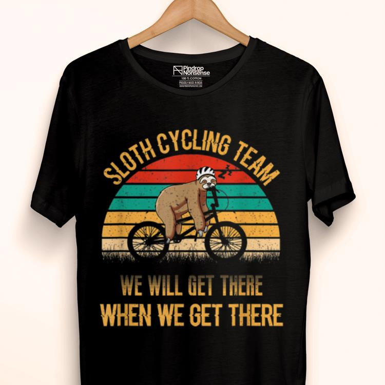 Hot Vintage Sunset Sloth Cycling Team We Will Get There Shirt 1 1.jpg