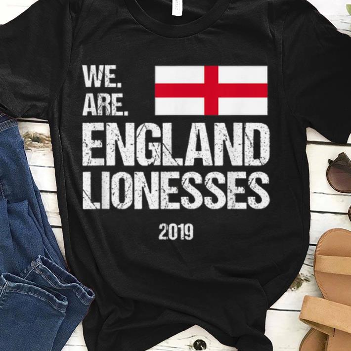 Hot We Are England Lionesses Womens Football Team World Cup France 2019 Shirt 1 1.jpg